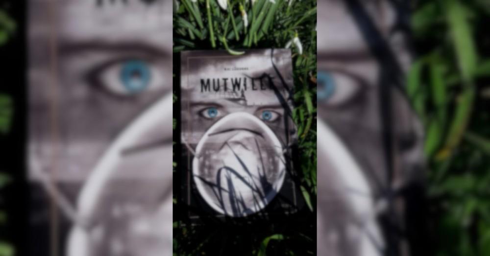 Mutwille - Buchrezension