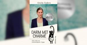 Darm mit Charme - Alles über ein unterschätztes Organ - Buchrezension